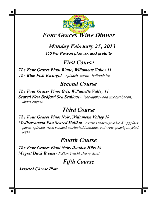 Four Graces Oregon Wine Dinner at The Blue Fish.