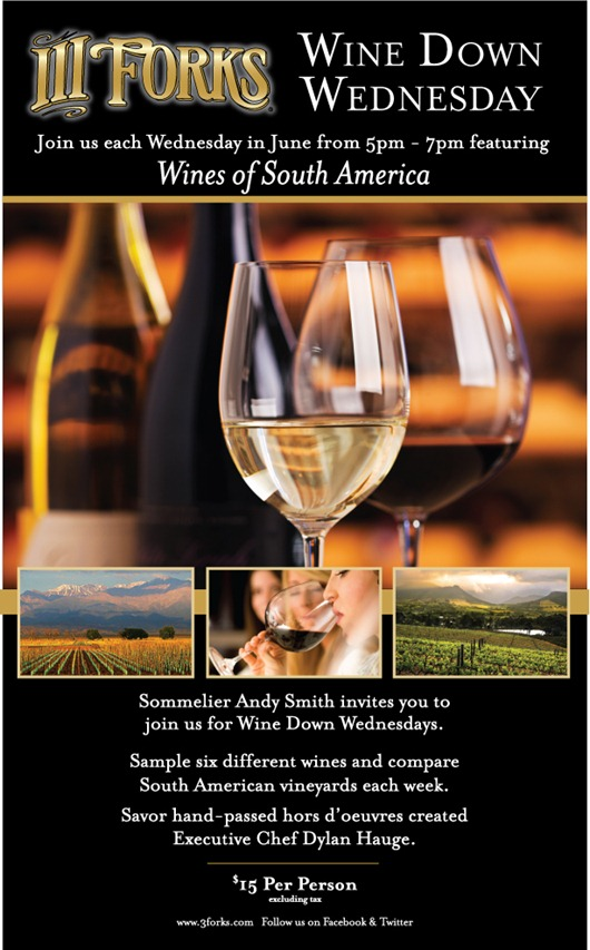 Wine Down Every Wednesday in June at III Forks.